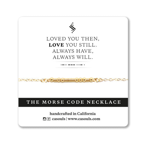 LOVE YOU ALWAYS - MORSE CODE NECKLACE