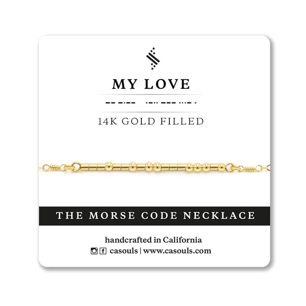 MY LOVE - MORSE CODE NECKLACE - CA SOULS