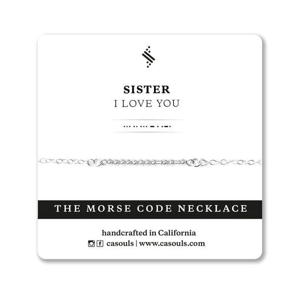 SISTER I LOVE YOU - MORSE CODE NECKLACE - CA SOULS