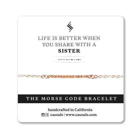 LIFE IS BETTER WITH A SISTER - MORSE CODE BRACELET