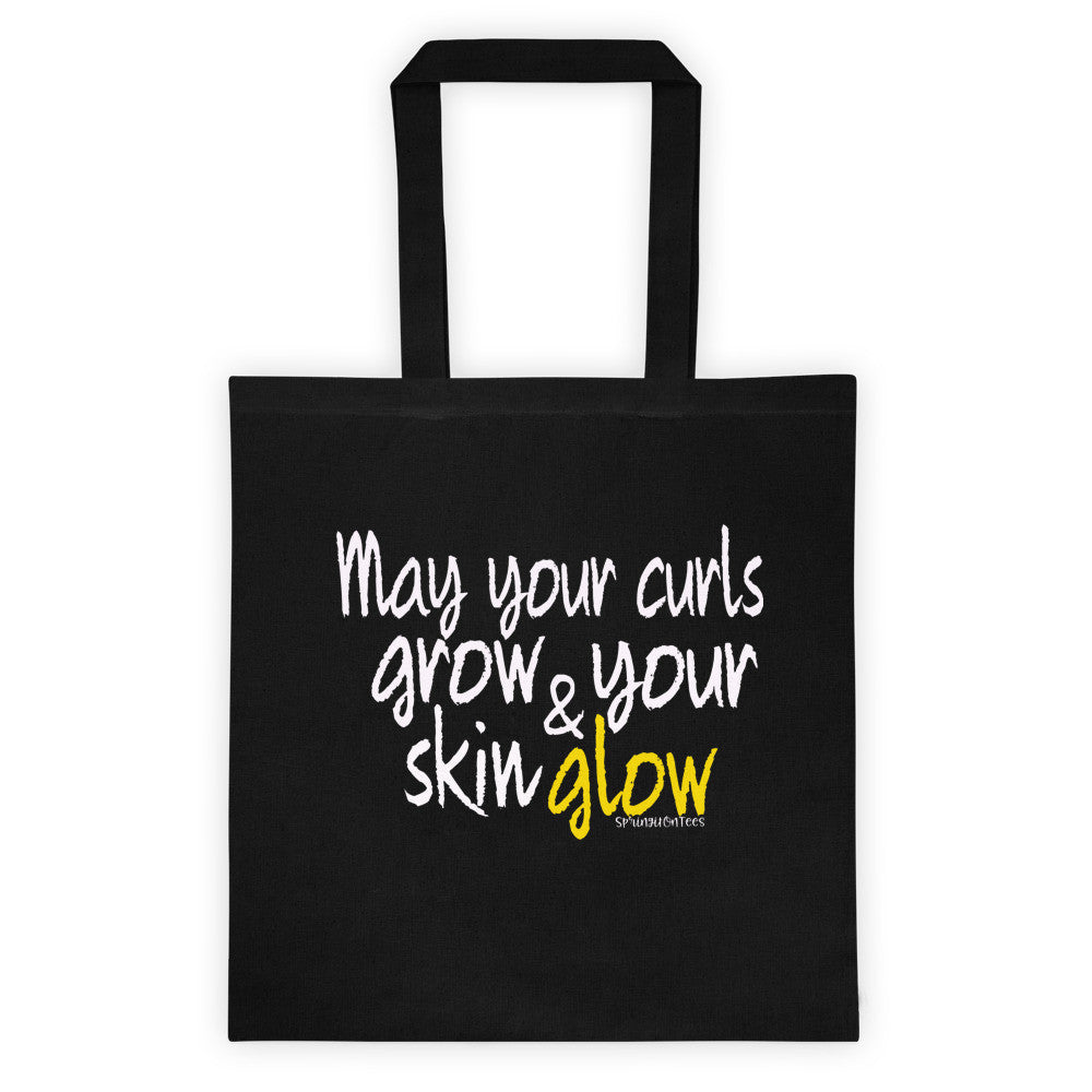 May Your Curls Grow & Your Skin Glow Black Canvas Tote Bag. - Springitontees.com