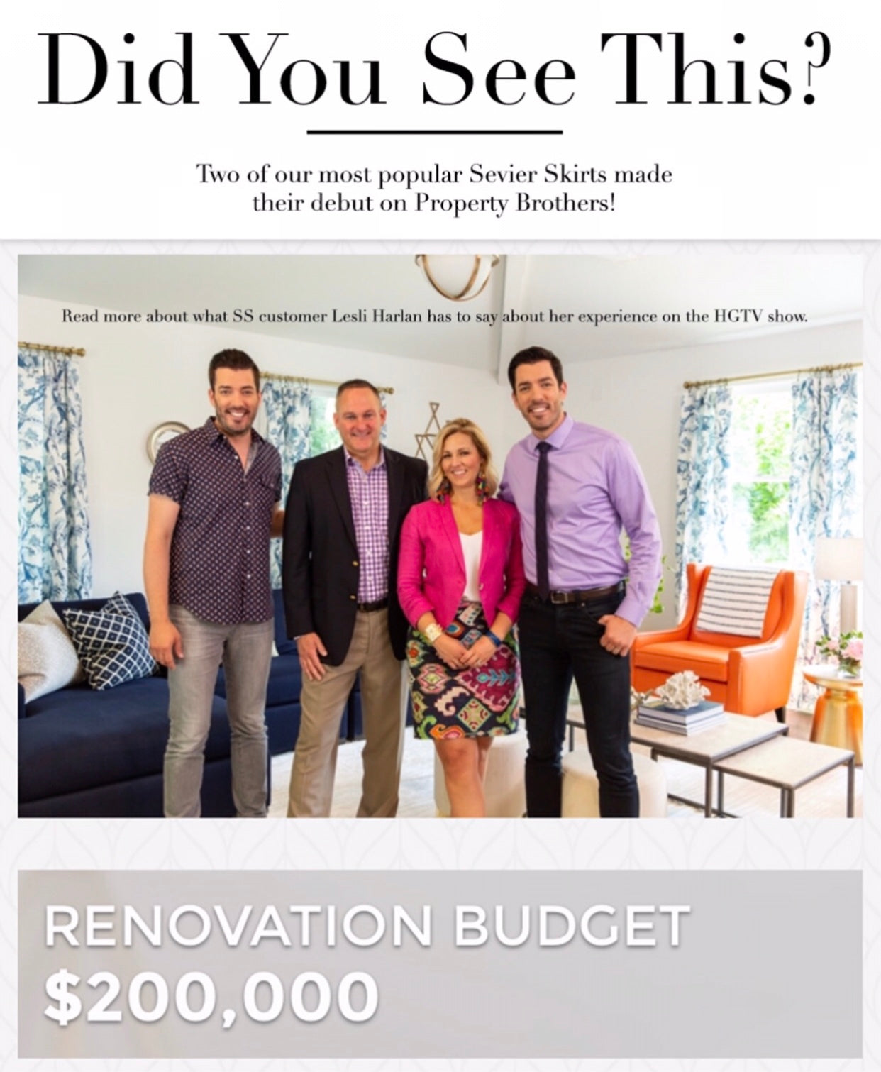 Sevier Skirts + Property Brothers!