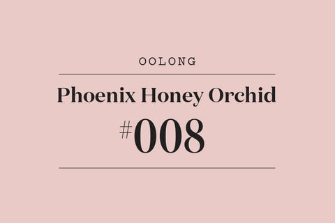 #008 Phoenix Honey Orchid