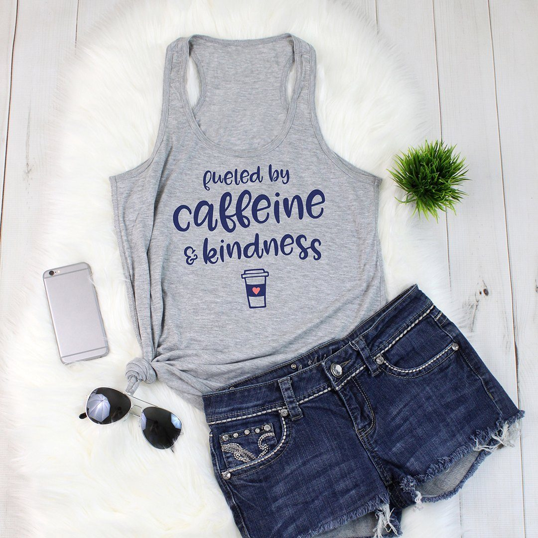 Fueled By Caffeine & Kindness • Women's Racerback Tank Tops