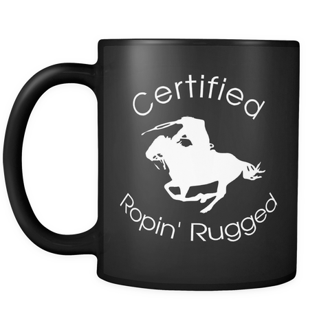 Certified Ropin' Rugged Black Coffee Mug