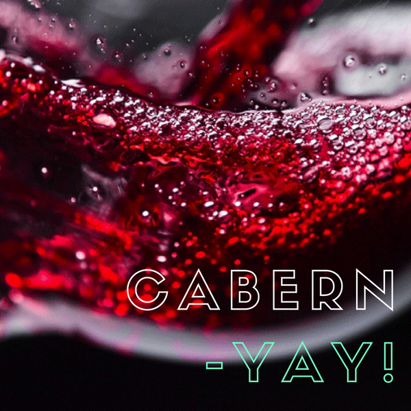 Cabern-Yay! Cabernet Taste Off! (SESSION 2)