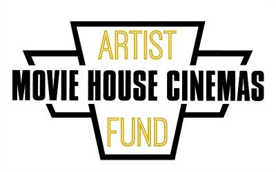 *BIG NEWS* Movie House Cinema's Artist Fund extended!