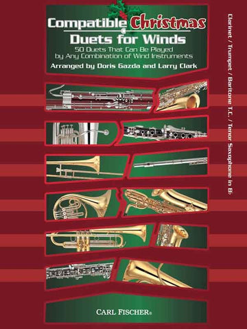 Gazda and Clark, arrs. - Compatible Christmas Duets for Winds - Clarinet, Trumpet, Baritone Euphonium, or Tenor Sax Part