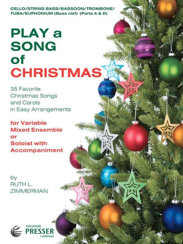 Zimmerman, arr. - Play a Song of Christmas (Parts A and D) - Cello, Double Bass, Trombone, Bassoon, Euphonium, or Tuba Part