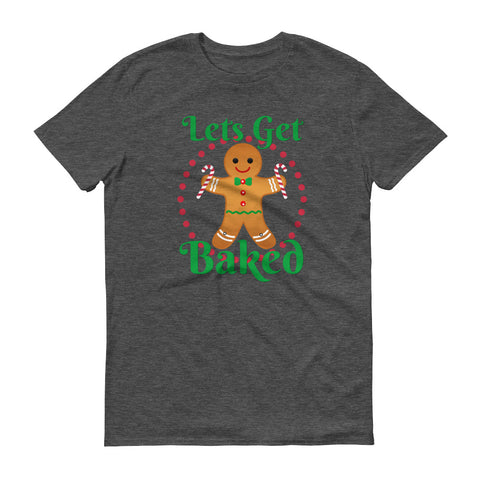 Get Baked - unisex
