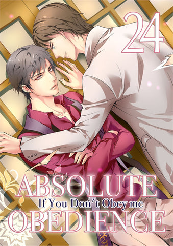 Absolute Obedience - If You Don't Obey Me - Vol. 24 - June Manga