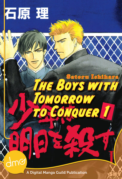 The Boys With Tomorrow to Conquer Vol. 1 - June Manga