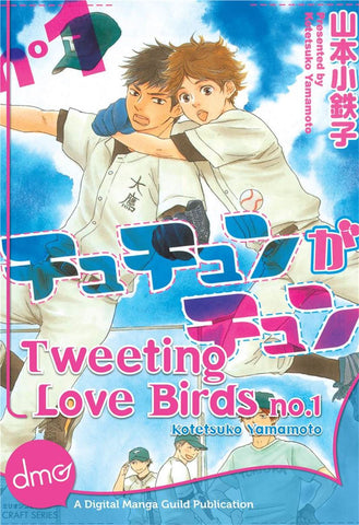 Tweeting Love Birds Vol. 1 - June Manga