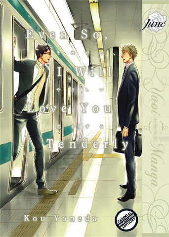 Even So, I Will Love You Tenderly - June Manga