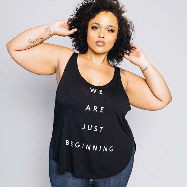 'We Are Just Beginning' Tank