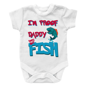 Daddy Does Not Fish All The Time -2-Onesies-Spyder Deals