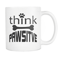 Dog Mug | White - Think Pawsitive-Drinkware-Spyder Deals