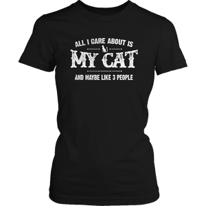 Limited Edition - All I Care About Is My Cat And Maybe Like 3 People-T-Shirt-Spyder Deals