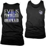 Limited Edition - Evil is Powerless if the Good are Unafraid - Wisconsin Law Enforcement-T-shirt-Spyder Deals