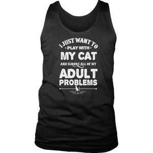 Limited Edition - I Just Want To Play With My Cat And Ignore All Of My Adult Problems-T-shirt-Spyder Deals