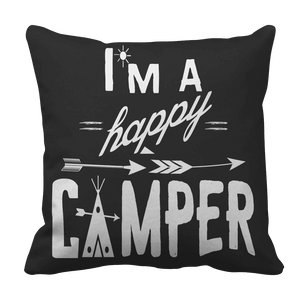 Limited Edition - I'm A Happy Camper-Pillow Cases-Spyder Deals