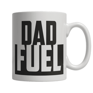Limited Edition Mug - Dad Fuel-Drinkwear-Spyder Deals