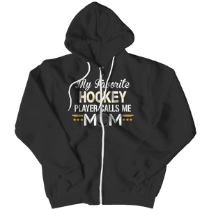 Limited Edition - My Favorite Hockey Player Calls Me Mom-Zipper Hoodie-Spyder Deals