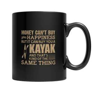Money Can't Buy Your Happiness But It Can Buy You A Kayak-11oz Black Mug-Spyder Deals