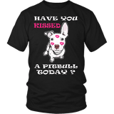 Pitbull Shirt - Have You Kissed a Pitbull Today-T-shirt-Spyder Deals