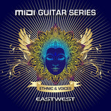 Download EastWest MIDI Guitar Series Vol. 2 Ethnic & Voices