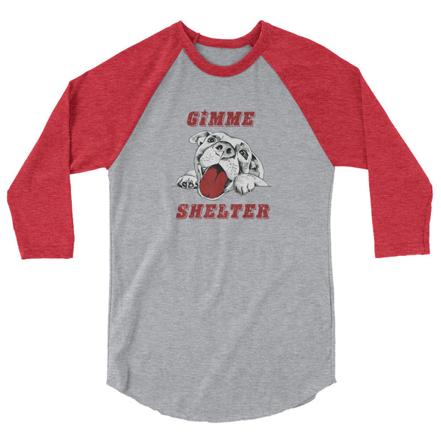 Gimme Shelter 3/4 sleeve raglan shirt