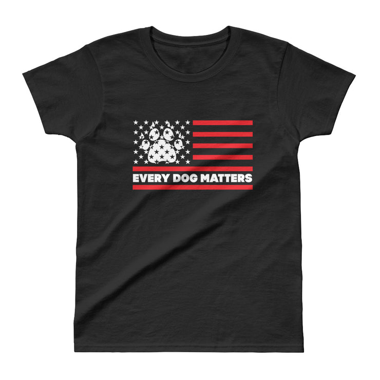 Every Dog Matters Ladies' T-shirt