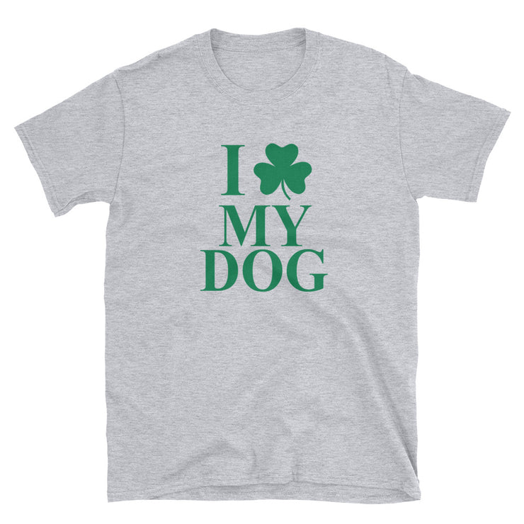 Shamrock Love Your Dog Short-Sleeve Unisex T-Shirt