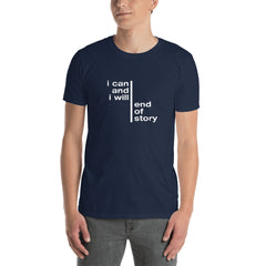I Can And I Will… | Men's Tshirt [4 Colors]