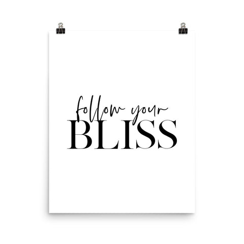 Follow Your Bliss | Digital Poster Download