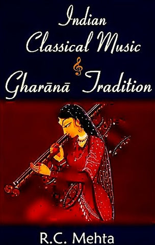Indian Classical Music & Gharana Tradition - Devshoppe