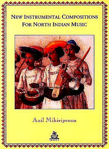 New Instrumental Compositions for North Indian Music - Devshoppe