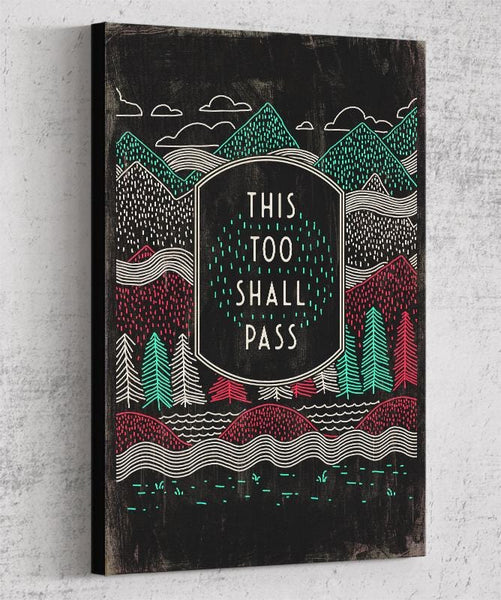This Too Shall Pass Canvas by Ronan Lynam - Pixel Empire