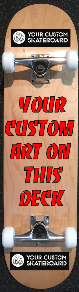 Win a complete custom printed skateboard