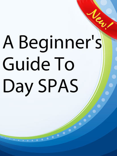 A Beginner's Guide to Day Spas  PLR Ebook
