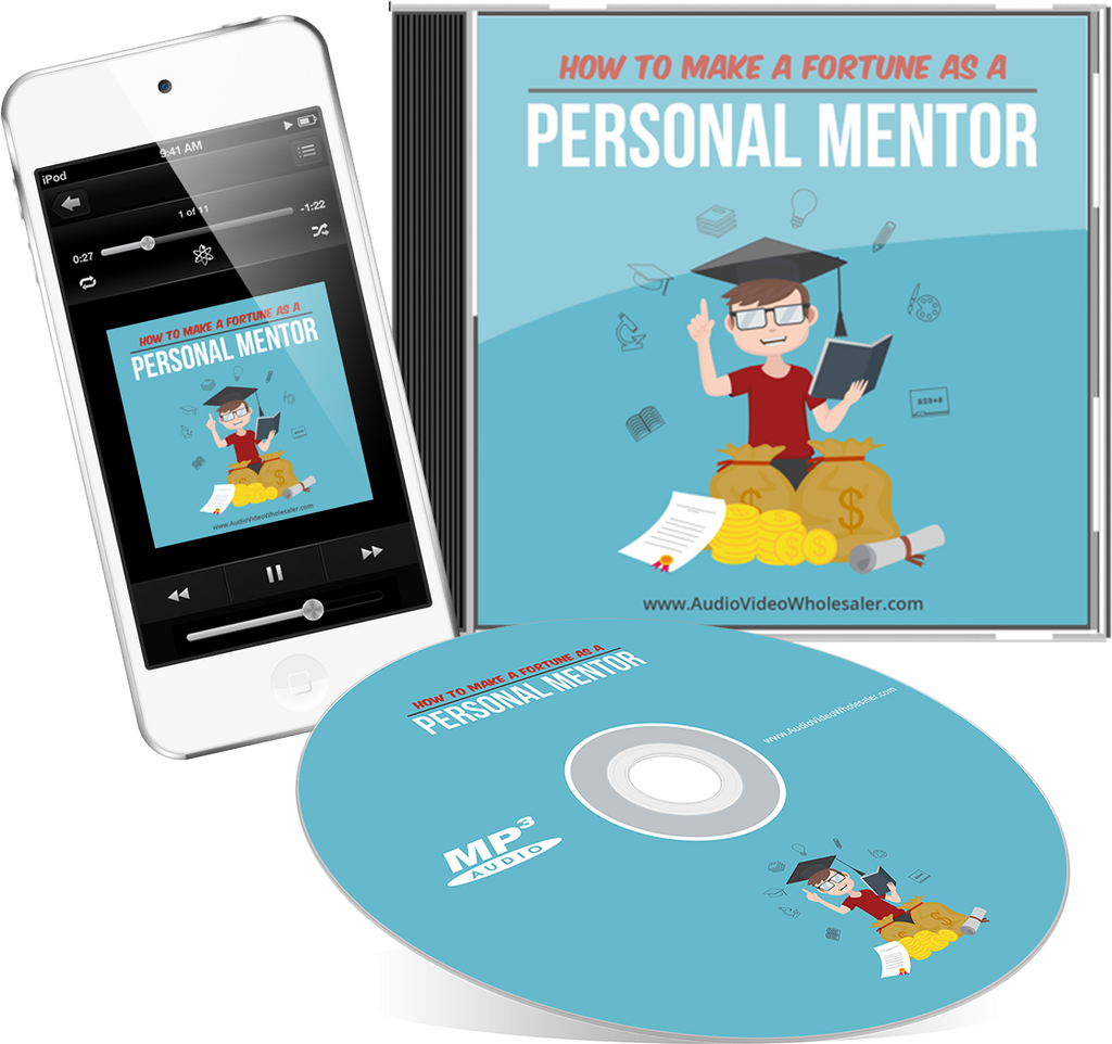 How to Make A Fortune as a Personal Mentor Audio Book (Master Resell Rights License)