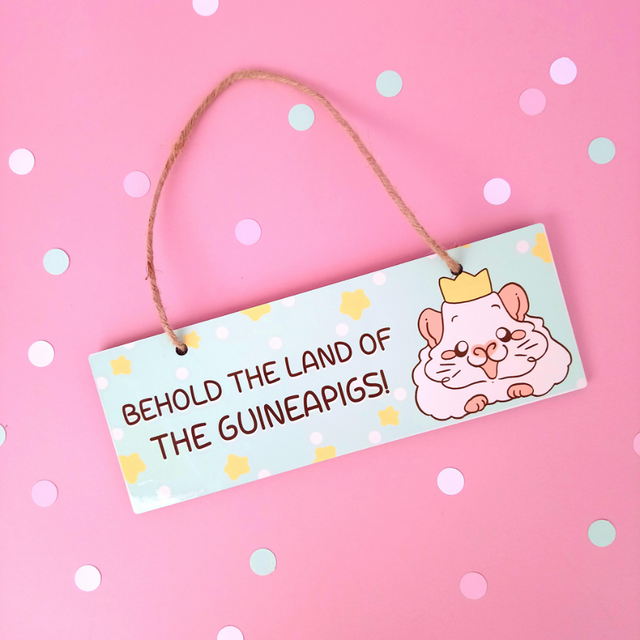 """ Behold the land of the guineapigs"" Guinea pig Door Plaque Sign Home Decor"