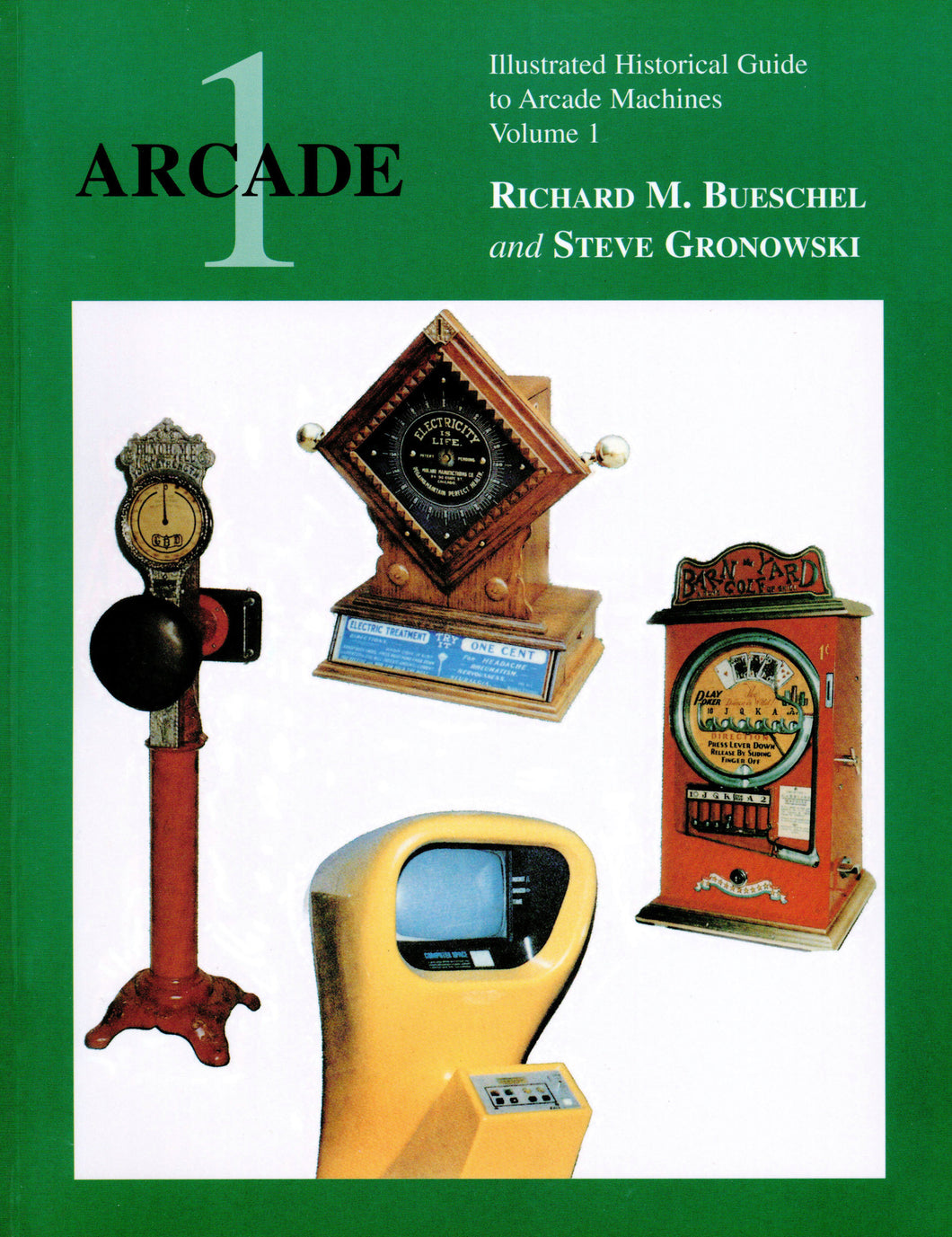 ARCADE 1: Illustrated Historical Guide to Arcade Machines