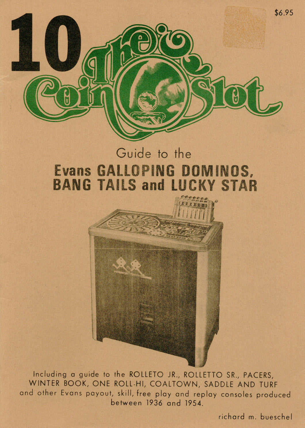 Coin Slot #10. Guide to the Evans Galloping Dominos, Bang Tails and Lucky Star