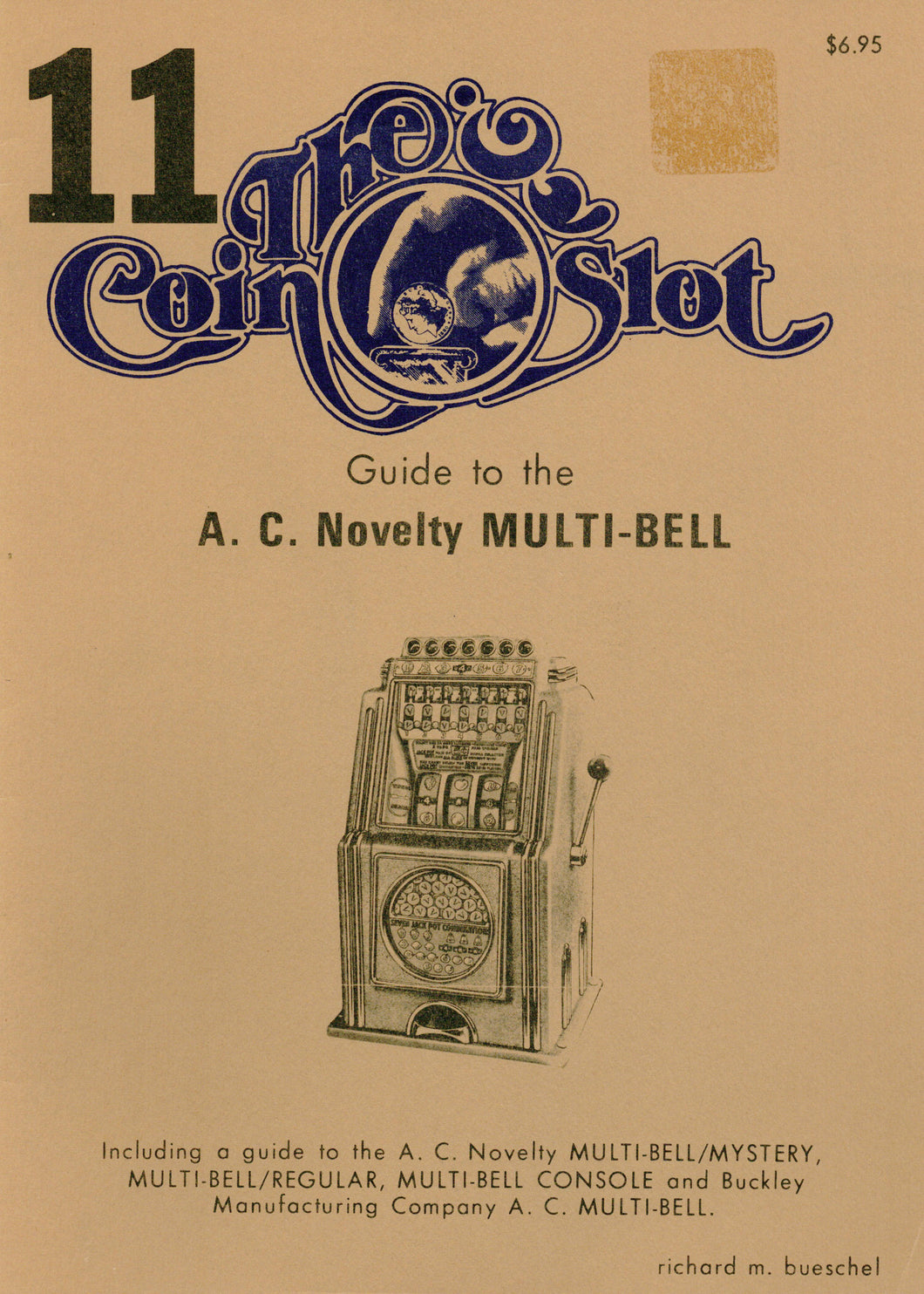 Coin Slot #11. Guide to the A.C. Novelty Multi-Bell