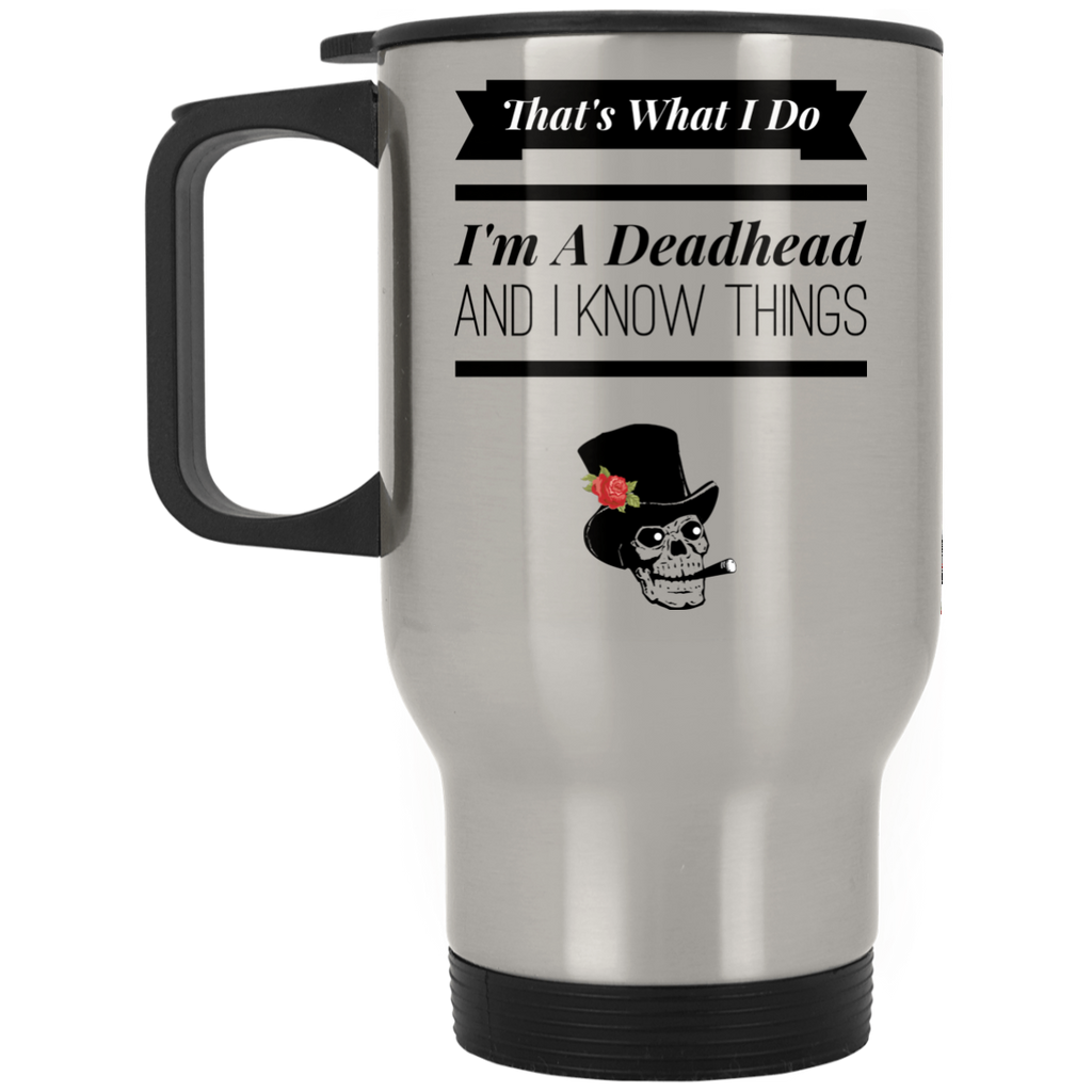 That's What I Do Silver Stainless Travel Mug