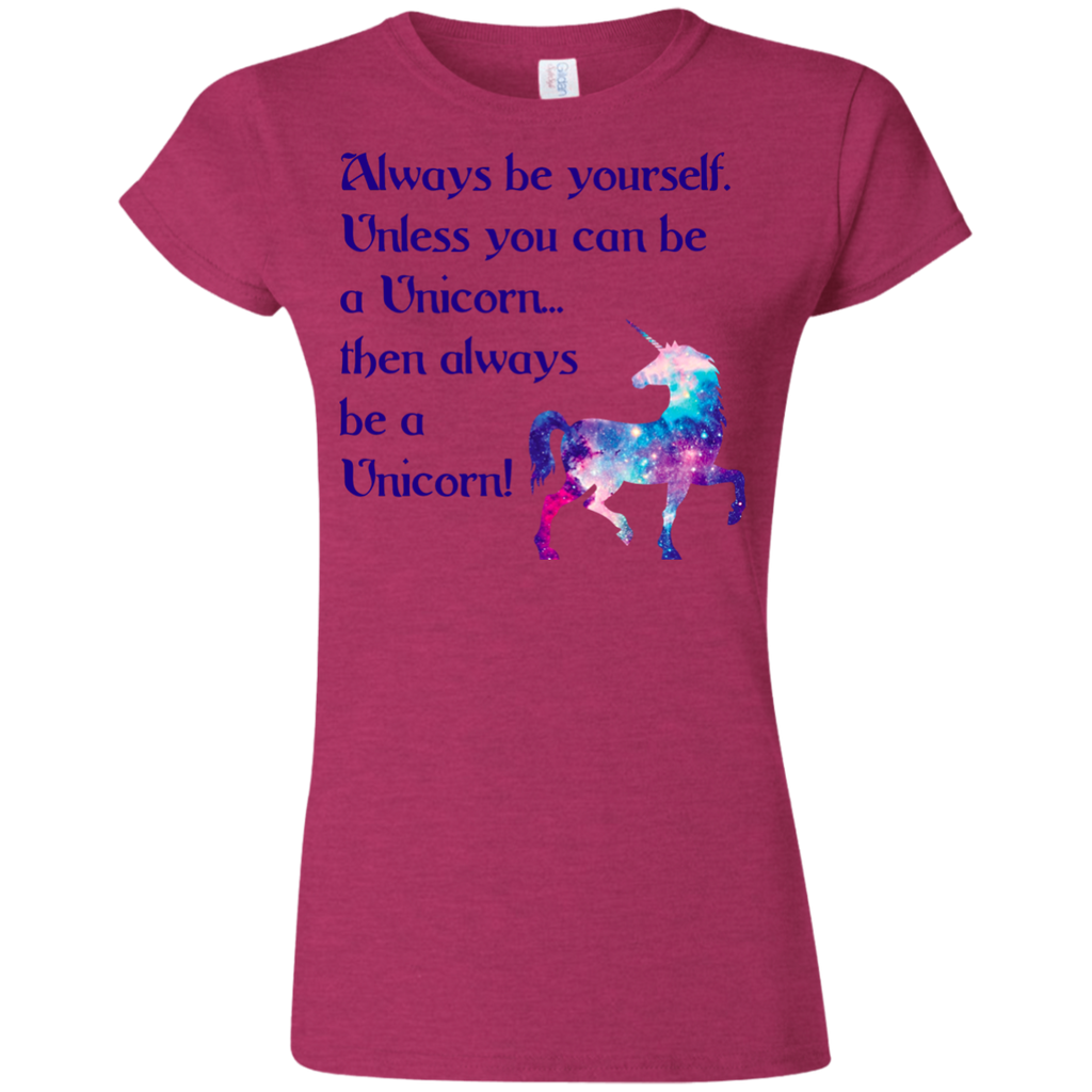 Always Be Yourself Unicorn Ladies Junior Fit T-shirt