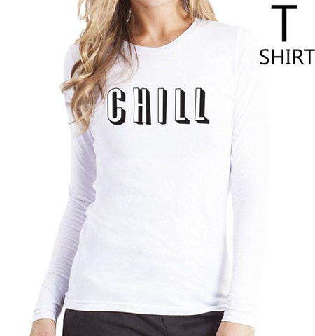 Chill Letters Print T shirts 2017 Long Sleeve O-neck Women's Red