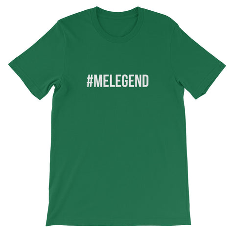T-Shirt - #MELEGEND - Unisex