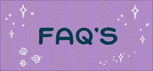 FAQ's - Definitely Let Me know If You Have More Questions!